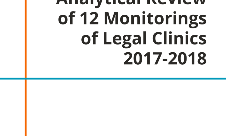 Analytical Review of 12 Monitorings of Legal Clinics 2017-2018