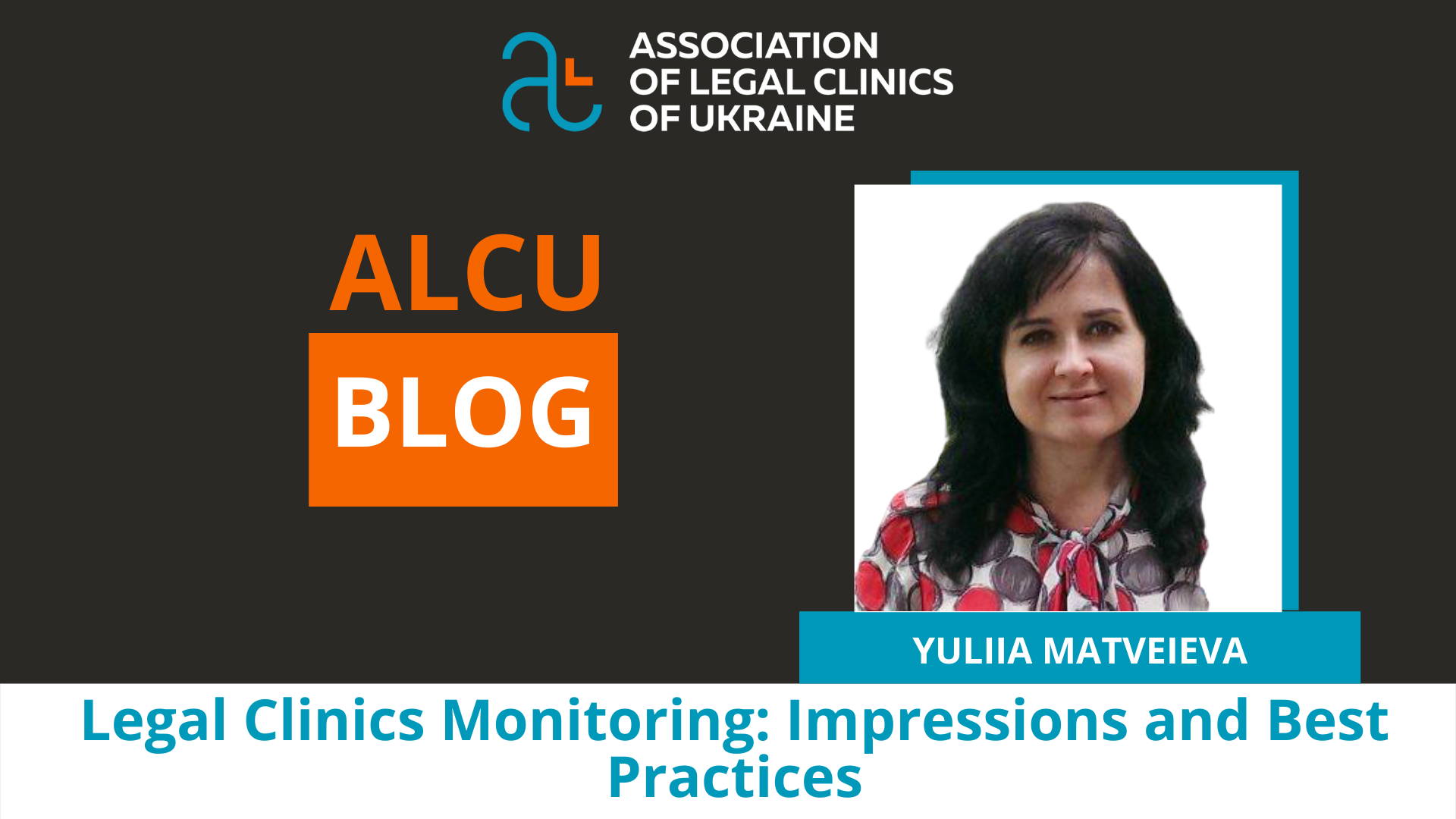 Monitoring of Legal Clinics: Impressions and Best Practices
