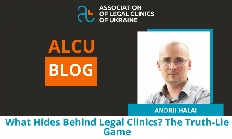 What Hides Behind Legal Clinics? The Truth-Lie Game