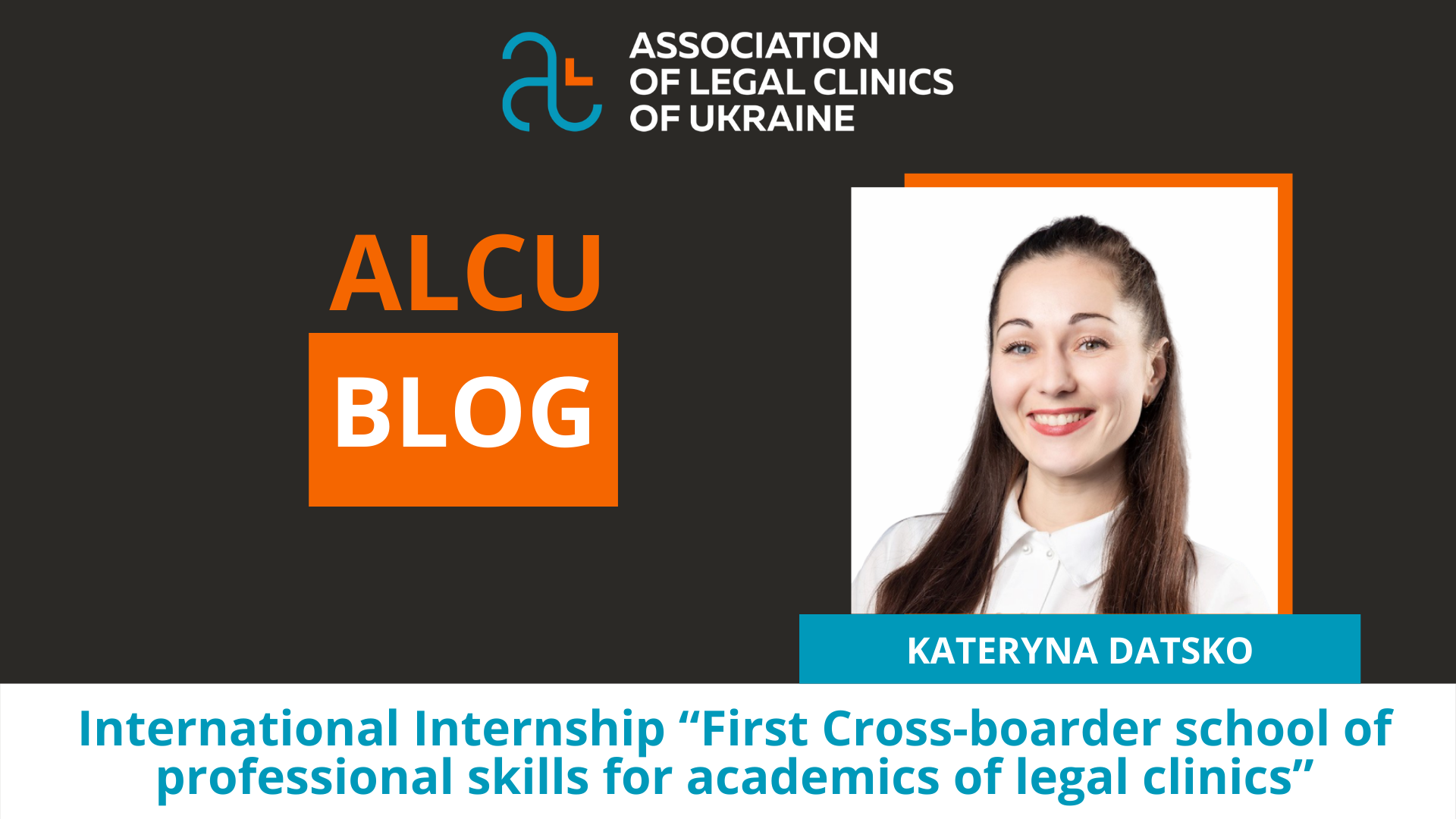 International Internship: First Cross-border School of Professional Skills for Academics of Legal Clinics