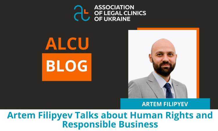 Artem Filipyev Talks about Human Rights and Responsible Business
