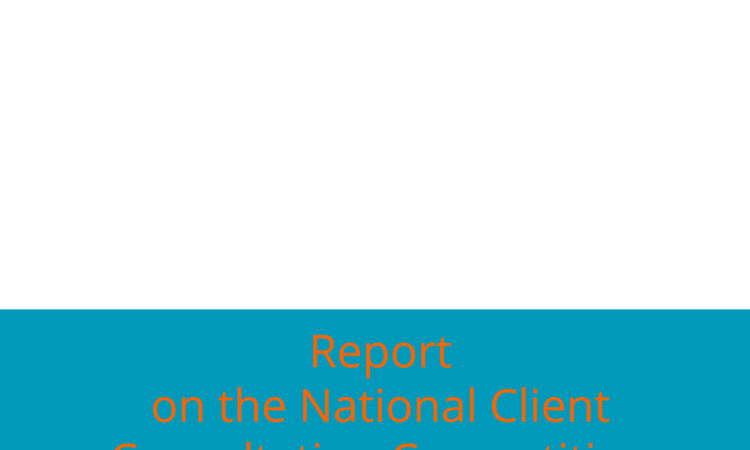 Report on the National Client Consultation Competition in Ukraine 2018